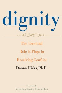 "Donna Hicks' ""Dignity Model"""
